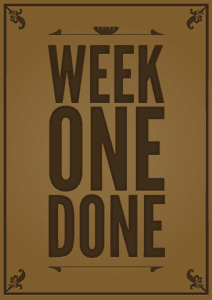 week-one-done