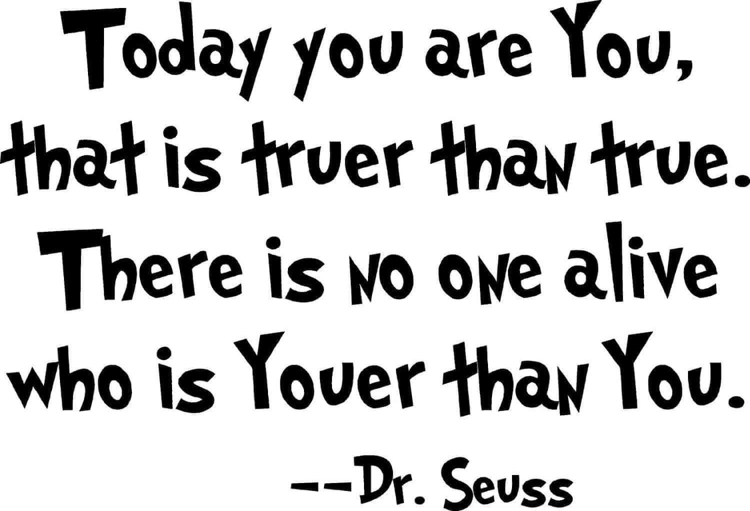 No one is Youer than You